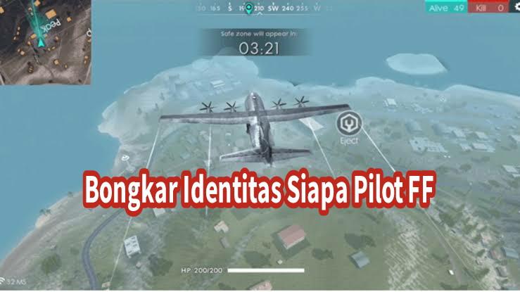 siapa pilot ff