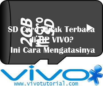 Cara Mengatasi SD Card Tidak Terbaca di HP VIVO