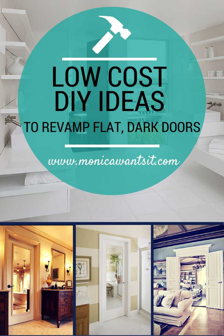 Low cost DIY ideas to revamp dark, hollow core doors. Check out more DIY ideas at www.monicawantsit.com