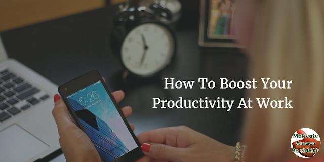 "Header image of the article ""How To Boost Your Productivity At Work"": we give 7 amazing tips to show you how you can increase your productivity where you work."