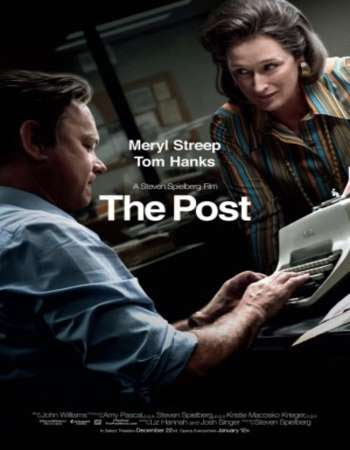 Poster Of Hollywood Film Watch Online The Post 2017 Full Movie Download Free Watch Online 300MB