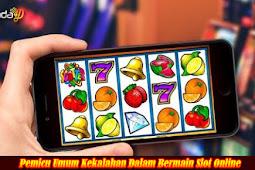Pemicu Umum Kekalahan Dalam Bermain Slot Online
