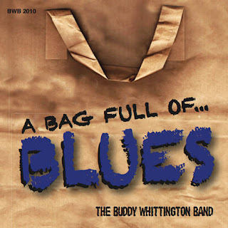 The Buddy Whittington Band – A Bag Full Of…Blues