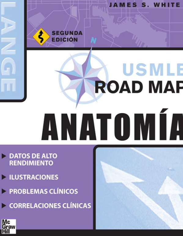 USMLE Road Map Para Anatomía, 2da Edición – James S. White ...