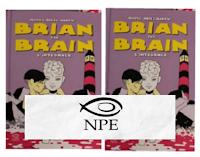 Logo Vinci gratis copie ''Brian the Brain'' e ''Rubber Flesh'' e buoni sconto