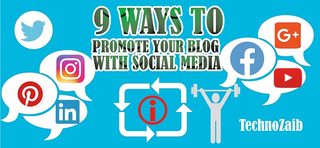 9 ways to promote your blog with social media