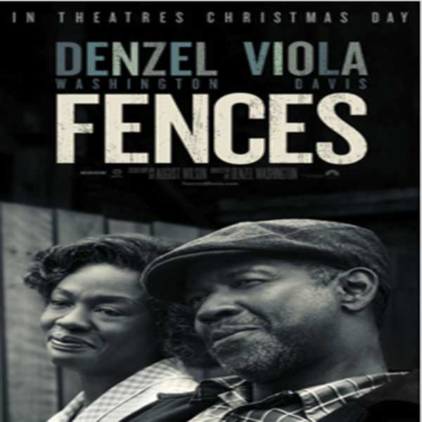 Fences, Film Fences, Fences Synopsis, Fences Trailer, Fences Review, Download Poster Film Fences 2016