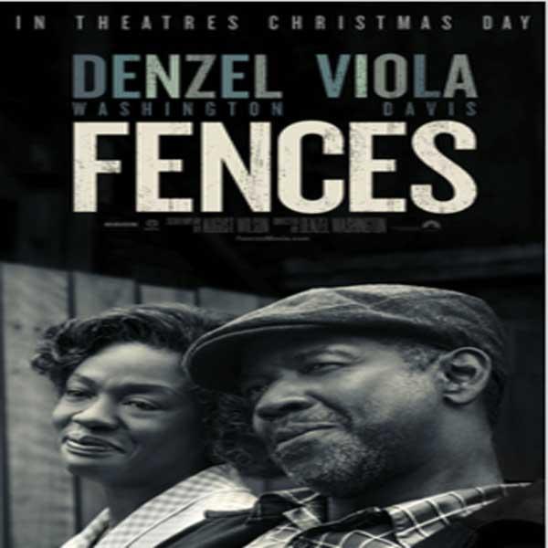 Fences, Film Fences, Fences Synopsis, Fences Trailer, Fences Review, Download Poster Film Fences 2016