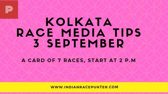 Kolkata Race Media Tips 3rd September
