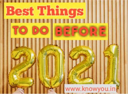Things to do before 2021, Have to do before 2021, Top best Things to do before 2021.