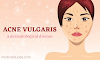 Acne vulgaris: Definition, Cause, Pathophysiology, Sign & symptoms (in hindi)