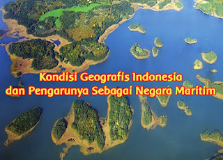 kondisi-geografis-indonesia-sebagai-negara-maritim-dan-kepulauan