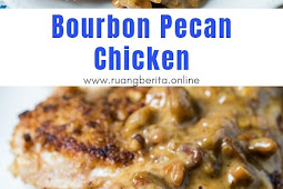Bourbon Pecan Chicken