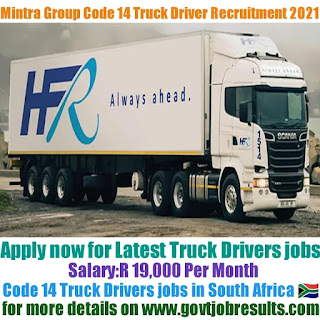 Mintra Group Code 14 Truck Driver recruitment 2021