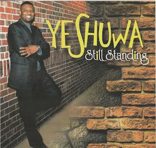 Download | Yeshua - Still Standing | @Yeshuwamusic