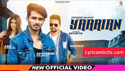 YAARIAN यारियां Song Lyrics | Devender Ahlawat | Latest Haryanvi Song 2020