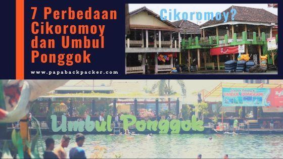 7 Perbedaan Cikoromoy dan Umbul Ponggok