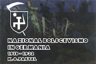 Il Nazional Bolscevismo tedesco, Karl Paetel, Junger, Van den Bruck, rivoluzione conservatrice
