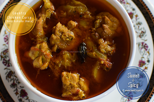 Odia Style Country Chicken Curry (Desi Kukuda Jhola)