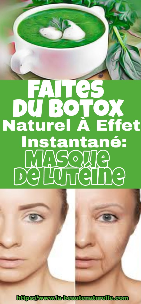 Faites Du Botox Naturel À Effet Instantané: Masque De Lutéine