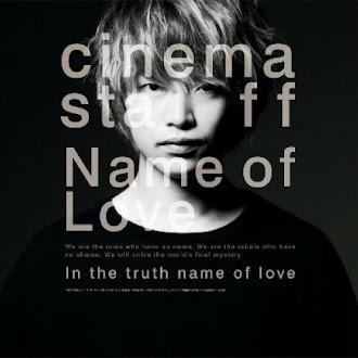 [Lirik+Terjemahan] cinema staff - Name of Love (Nama Cinta)