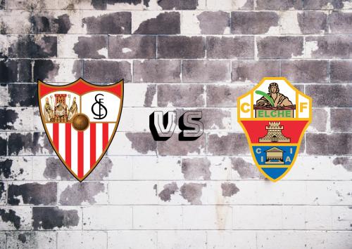 Sevilla vs Elche  Resumen