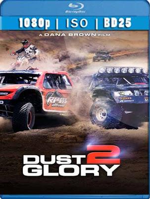 Dust 2 Glory (2017)[BD25] HD [1080p] [Latino] [GoogleDrive]DizonHD