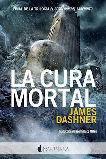 La cura mortal   El corredor del laberinto #3   James Dashner