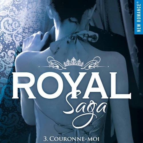 Royal Saga, tome 3 : Couronne-moi de Geneva Lee
