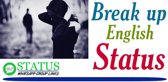 Latest Break up Whatsapp status | English Statuss