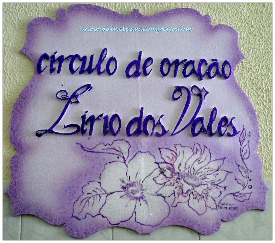 PAINEL círculo de oração LÍRIO DOS VALES