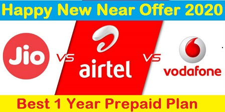 Happy New Year offer 2020 - Best One year plan For Airtel, Jio, Vodafone User