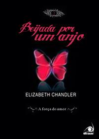 Livro Beijada por um Anjo: A Força do Amor Vol.2 (Elizabeth Chandler)
