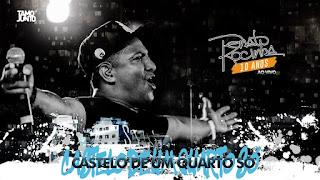 Renato da Rocinha - Castelo de um quarto só