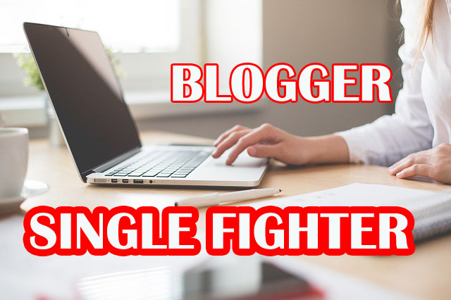 Blogger Single Fighter