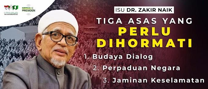 Isu Dr. Zakir Naik: Tiga asas perlu dihormati
