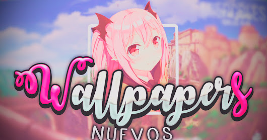 NUEVOS Wallpapers ♥ by OrangeePatt