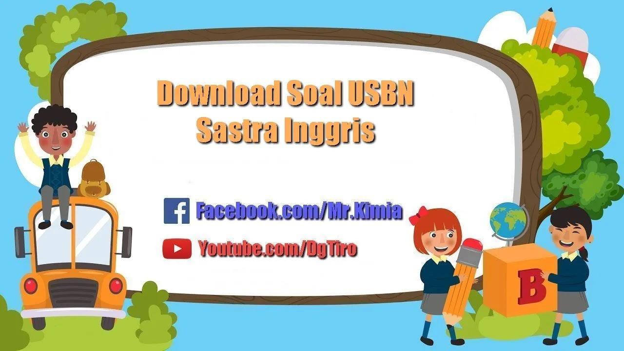 Download Naskah Asli Soal Usbn Sma 2019 Bahasa Dan Sastra Inggris Epanrita Com