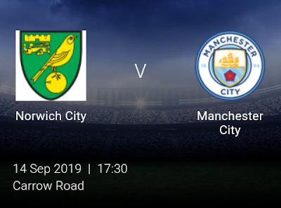 LIVE MATCH: Norwich City Vs Manchester City Premier League 14/09/2019
