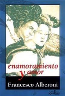 """""""Enamoramiento y amor"""" de Francesco Alberoni"""