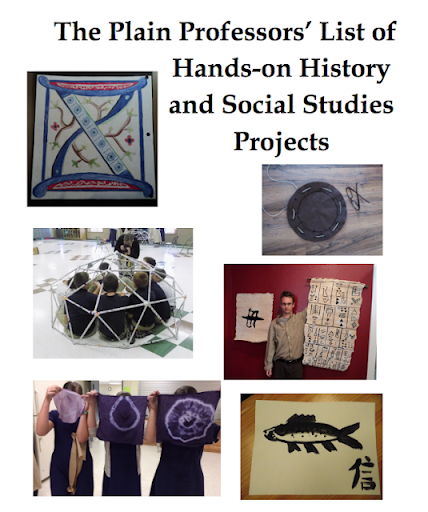 The Plain Professors' List of Hands-on History and Social Studies Projects