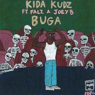 [Music] Kida Kudz Ft. Falz & Joey B – Buga
