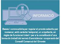 Bases i convocatòria per regular el procés selectiu per nomenar, amb caràcter temporal, un arquitecte, en règim de funcionari interí i per a la constitució d'una borsa de treball del servei d'assistència i cooperació del Consell Comarcal del Gironès