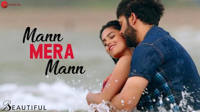 Mann Mera Mann Song Lyrics - Yasser Desai, Shailey Bidwaikar