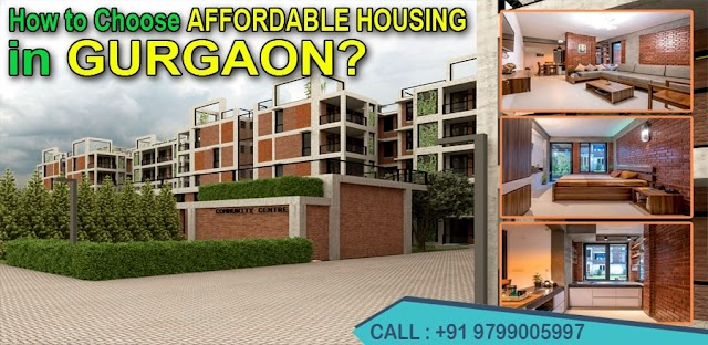 [Exclusive] How to Choose Affordable Housing In Gurgaon?