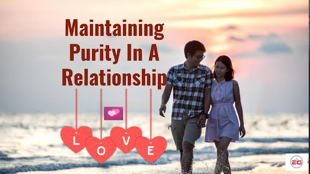 Maintaining Purity In A Relationship