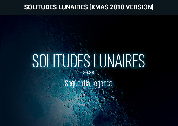 Solitudes Lunaires Sequentia Legenda
