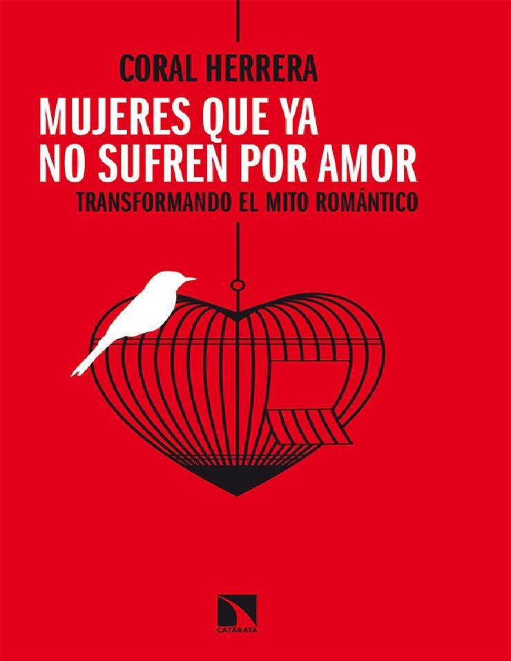 Mujeres que ya no sufren por amor – Coral Herrera