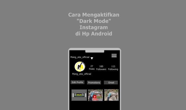 cara mengaktifkan dark mode ig di hp android