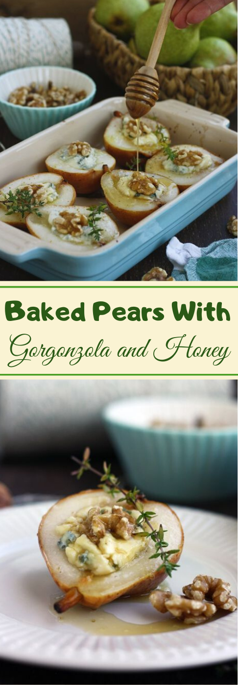 Baked Pears with Gorgonzola and Honey #healthydiet #honey #paleo #whole30 #easy